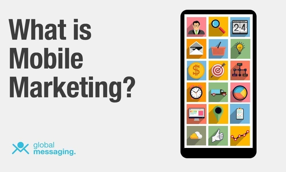 What is Mobile Marketing? (The Best Answer Ever!) - BuildFire