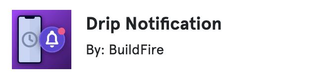 Drip Notification